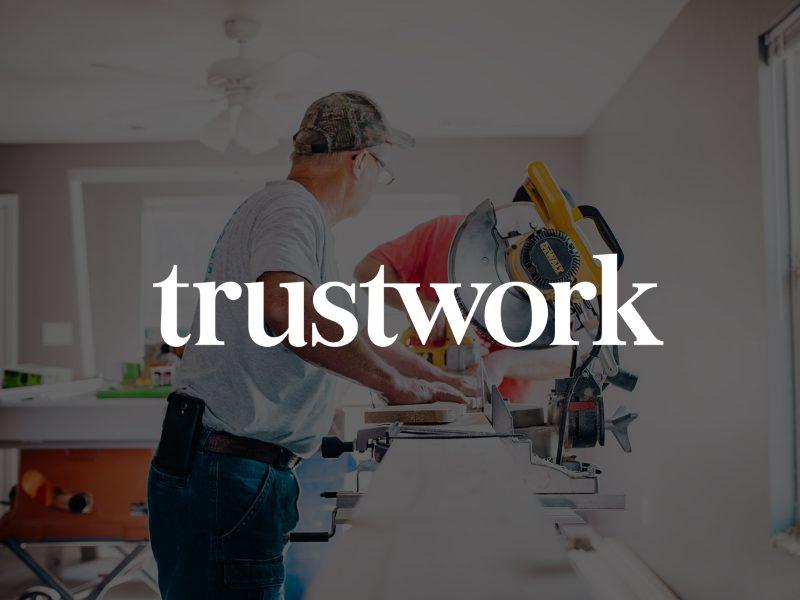 Trustwork: Case Study